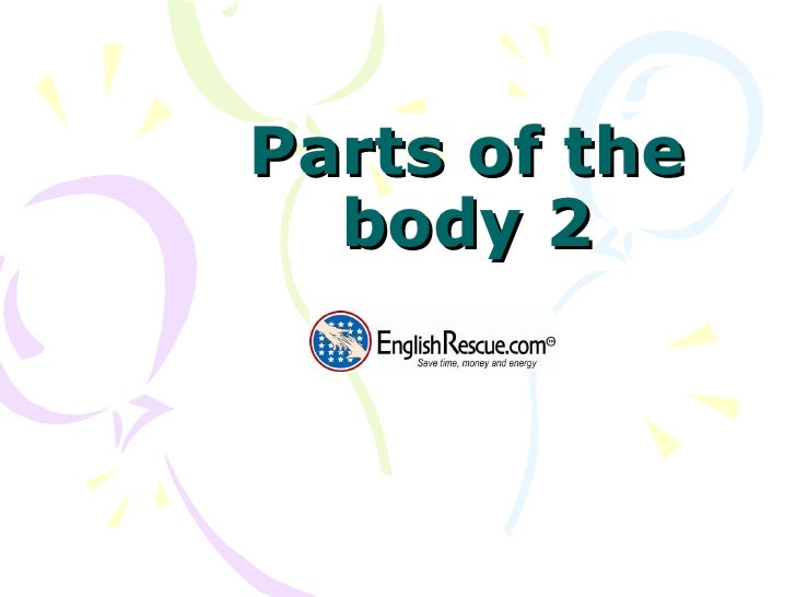 Parts of the body 2
