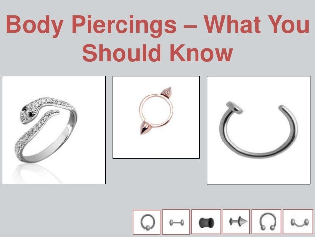 Body Piercings – What You Should Know
