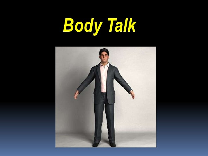 Body talk - Body Language