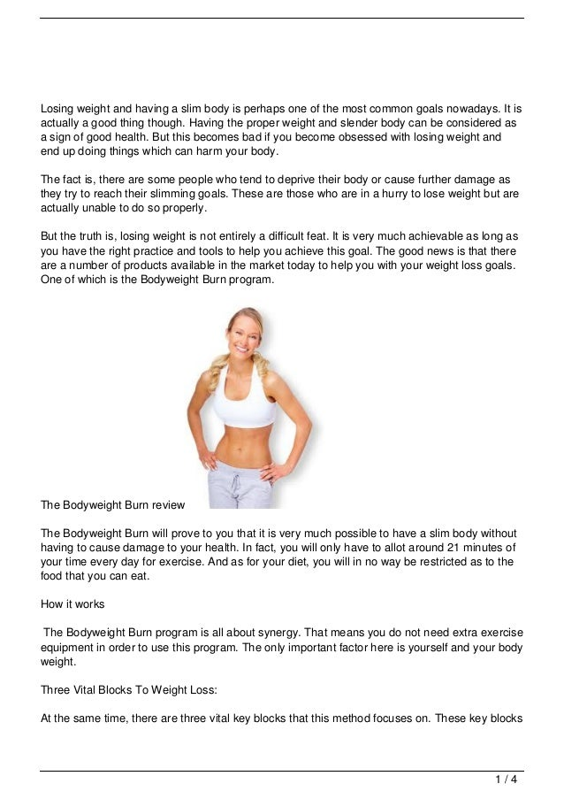 Losing weight and having a slim body is perhaps one of the most common goals nowadays. It isactually a good thing though. ...