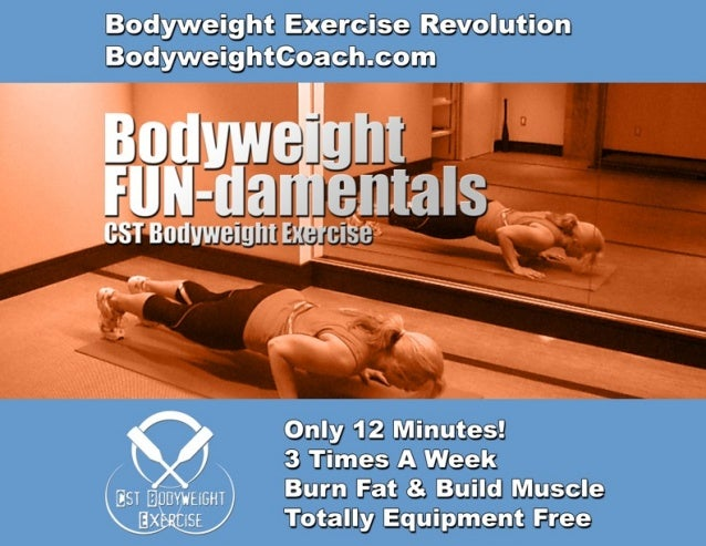 BodyweightCoach.comBodyweight Exercise Revolution                                 FUN-damentals                           ...