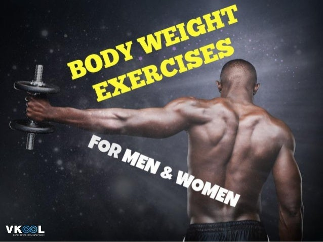 27 Body Weight Exercises for Men and Women to Get Back in Shape as Fast and Easily as They Wish