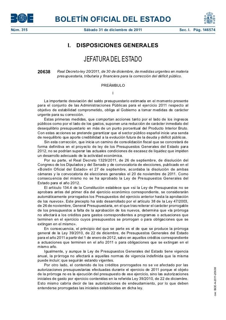 Real Decreto-Ley 20/2011, de 30 de diciembre, de medidas urgentes en materia presupuestaria, tributaria y financiera para la corrección del déficit público.