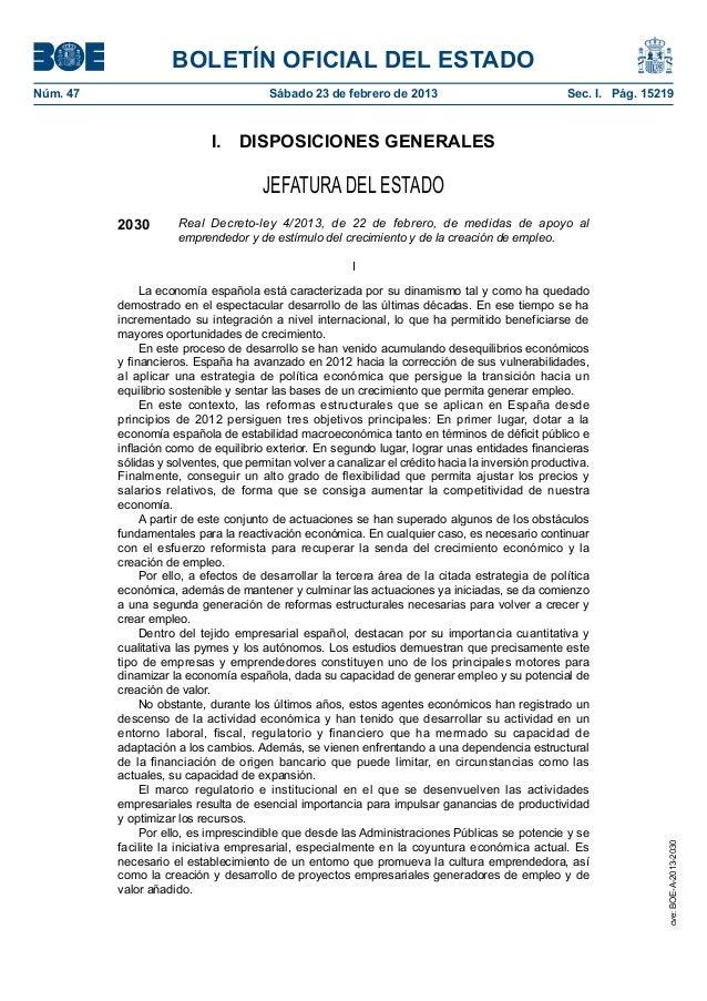 Real Decreto-ley 4/2013, de 22 de febrero, de medidas de apoyo al  emprendedor y de estímulo del crecimiento y de la creación de empleo.