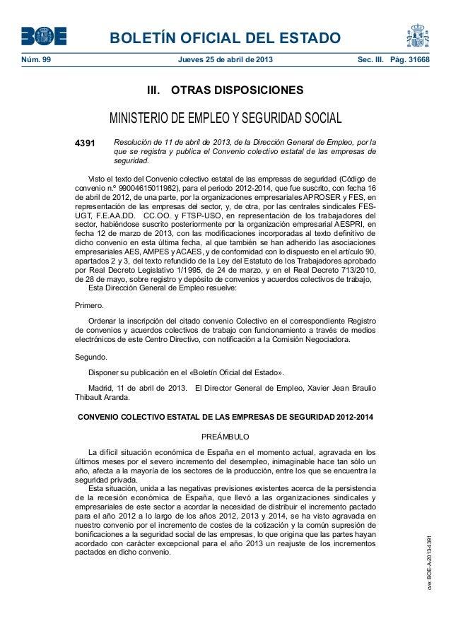 BOLETÍN OFICIAL DEL ESTADO Núm. 99  Jueves 25 de abril de 2013  Sec. III. Pág. 31668  III. OTRAS DISPOSICIONES  MINISTE...