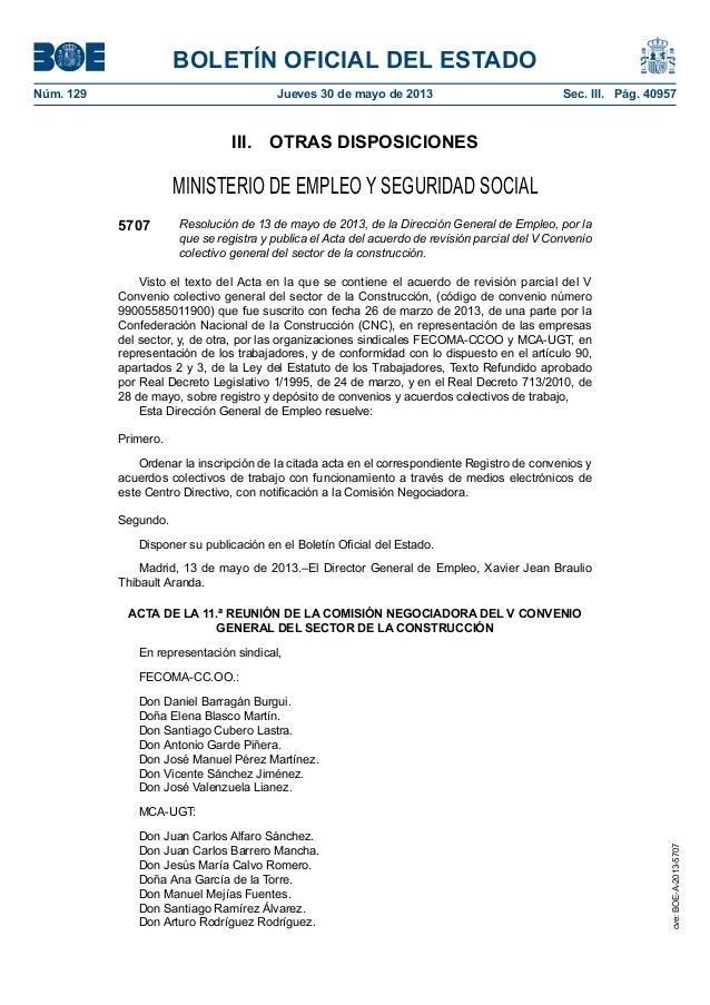 BOLETÍN OFICIAL DEL ESTADONúm. 129 Jueves 30 de mayo de 2013 Sec. III. Pág. 40957III. OTRAS DISPOSICIONESMINISTERIO DE ...