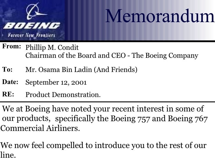 We at Boeing have noted your recent interest in some of our products, Phillip M. Condit  Chairman of the Board and CEO - T...