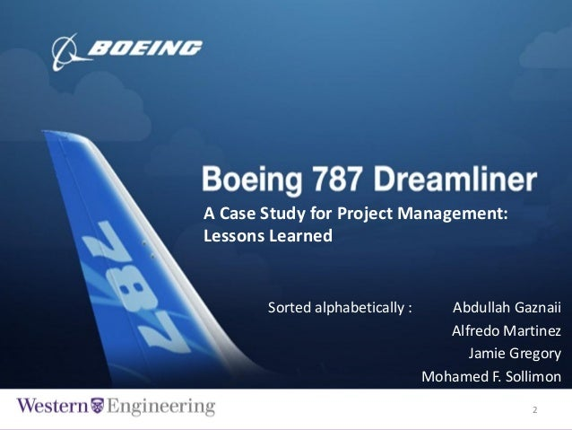 boeing learns from 787 mistakes Supply-chain experts overseeing the dreamliner 787 program  so does it prove  boing's approach completely wrong should we go  there has been a huge  learning not just by boeing but by the entire industrial base.