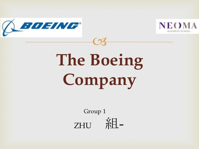   The Boeing Company Group 1  ZHU  組-