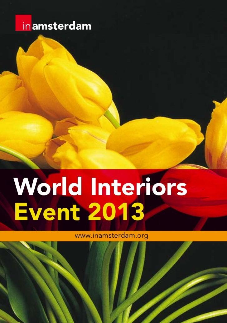 World InteriorsEvent 2013     www.inamsterdam.org