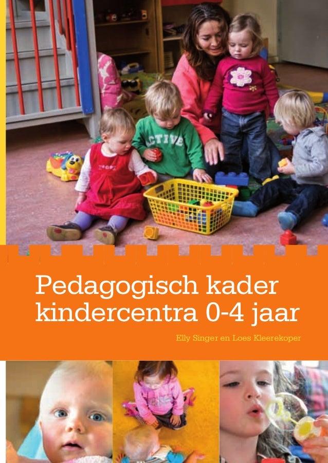 Boek  pedagogisch kader kindercentra 0 4jr