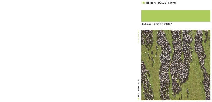 Heinrich Boell Stiftung Jahresbericht 2007