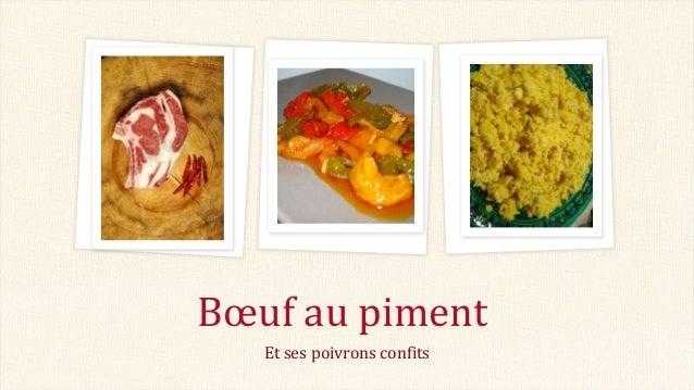 Bœuf au piment Et ses poivrons confits