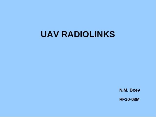 UAV RADIOLINKS N.M. Boev RF10-08M