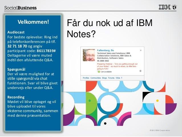 Får du nok ud af din IBM Notes?