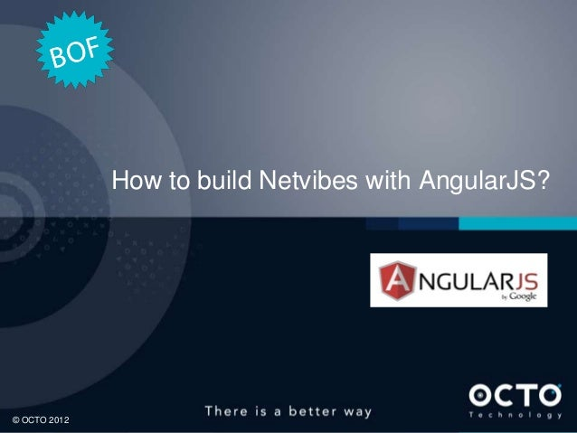 OCTO BOF - How to build Netvibes with AngularJS