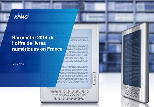 Baromètre 2014 de l'offre de livres numériques en France Mars 2014