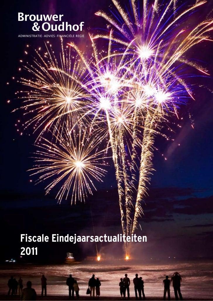 Fiscale Eindejaarsactualiteiten2011