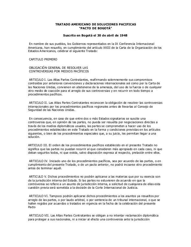 """TRATADO AMERICANO DE SOLUCIONES PACIFICAS""""PACTO DE BOGOTÁ""""Suscrito en Bogotá el 30 de abril de 1948En nombre de sus pueblo..."""