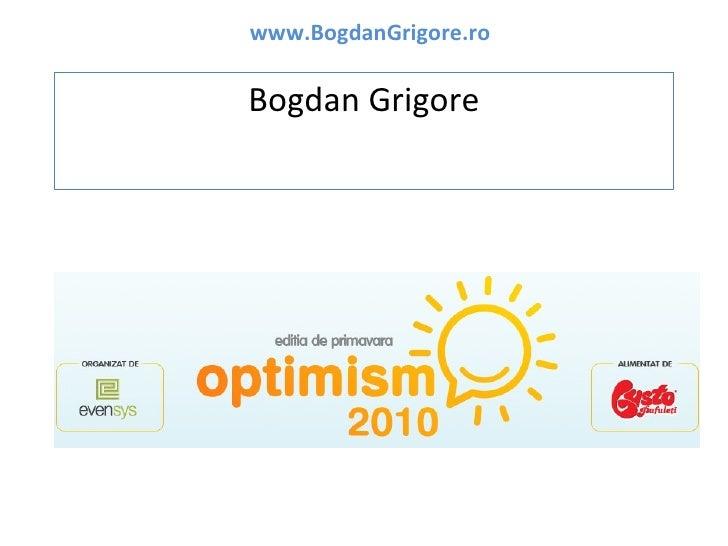 Bogdan grigore   optimism 2010