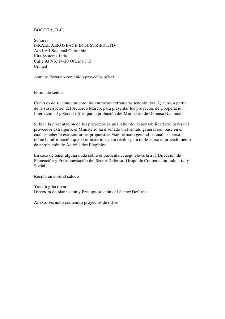 BOGOTA, D-C,  Señores ISRAEL AEROSPACE INDUSTRIES LTD- Atn I.A.I Sucursal Colombia Elta Systems Ltda Calle 93 No. 14-20 Of...
