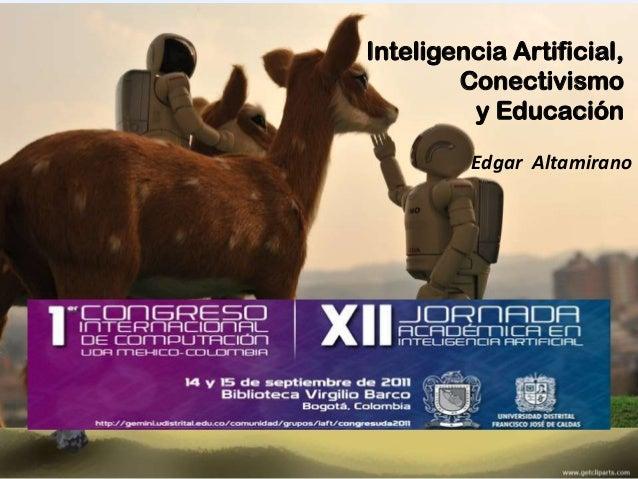Inteligencia Artificial, Conectivismo y Educación.