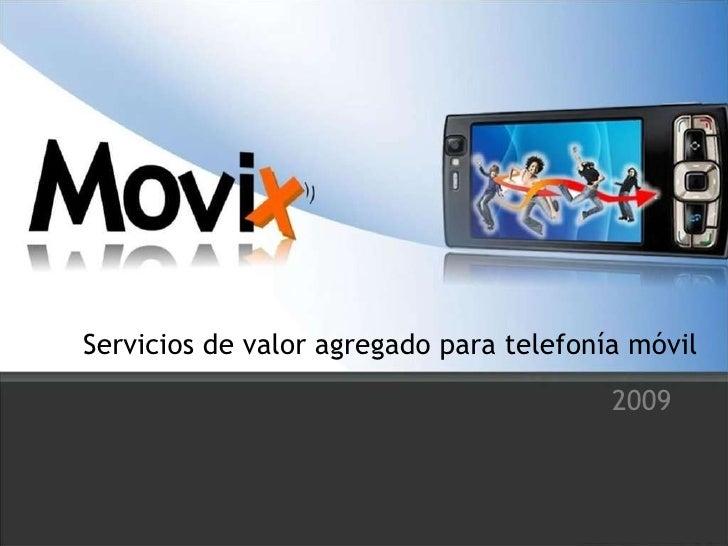 Servicios de valor agregado para telefonía móvil 2009