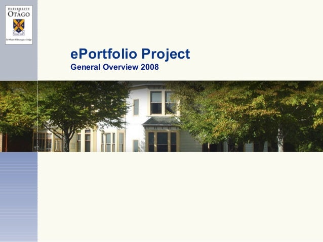 ePortfolio Project General Overview 2008