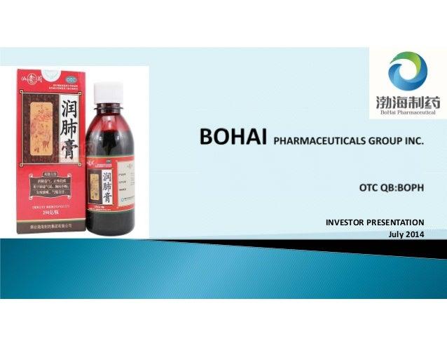 Bohai Pharmaceuticals Group Inc - Corporate Presentation