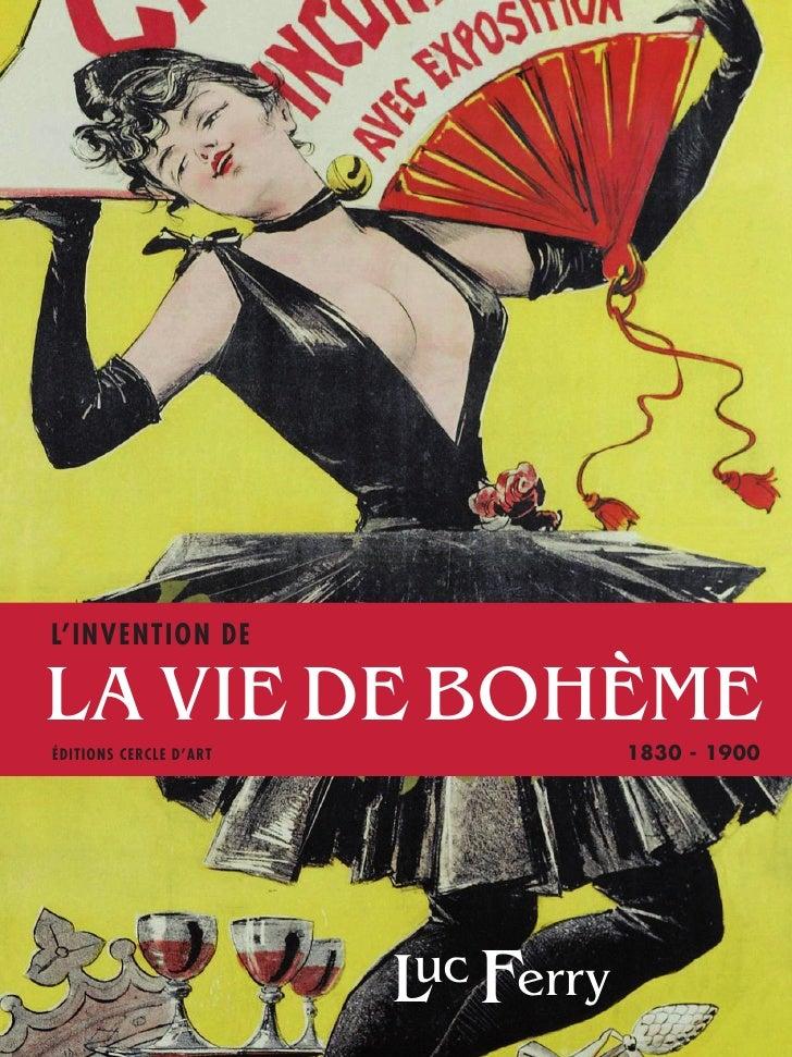L'invention dela vie de bohèmeÉditions Cercle d'Art              1830 - 1900                        L  F                  ...