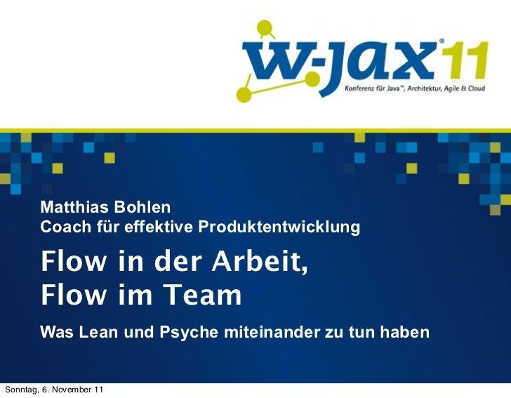 Matthias Bohlen        Coach für effektive Produktentwicklung        Flow in der Arbeit,        Flow im Team        Was Le...