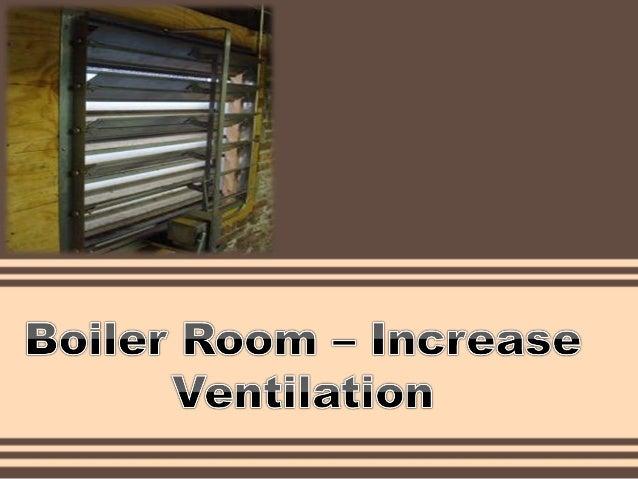Room Ventilation Systems : Boiler room increase ventilation