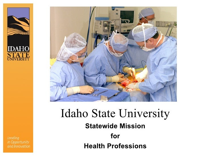 Idaho State University Statewide Mission for Health Professions