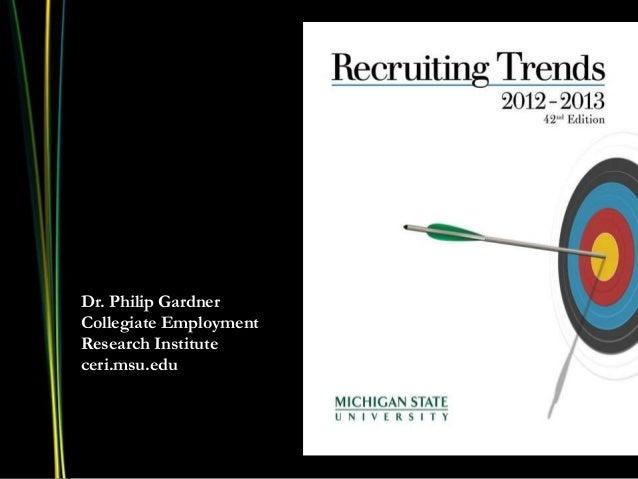 Dr. Philip GardnerCollegiate EmploymentResearch Instituteceri.msu.edu