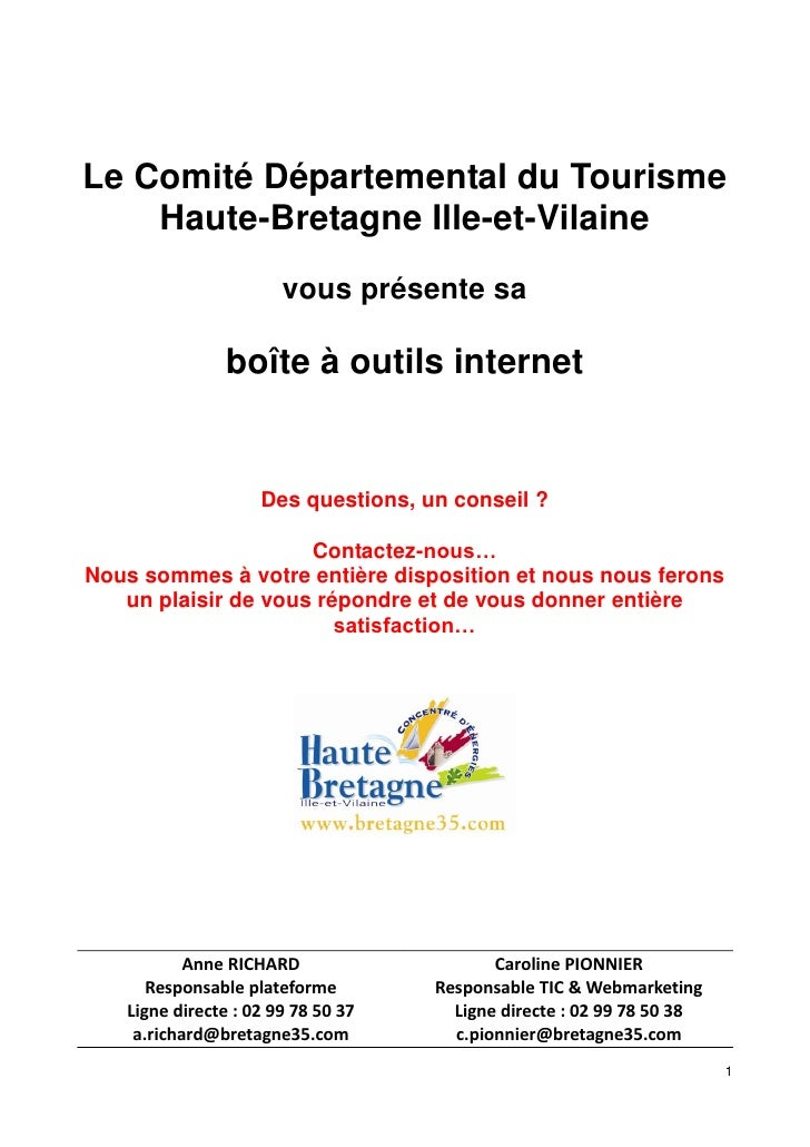 Le Comité Départemental du Tourisme     Haute-Bretagne Ille-et-Vilaine                        vous présente sa            ...