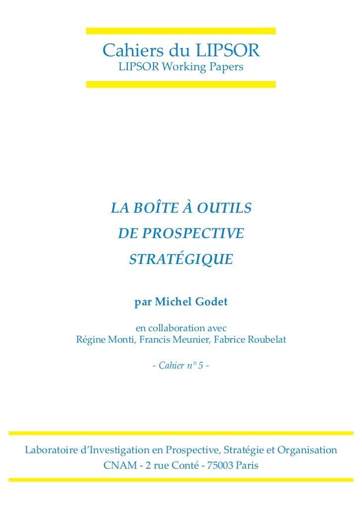 Cahiers du LIPSOR                    LIPSOR Working Papers                  LA BOÎTE À OUTILS                    DE PROSPE...