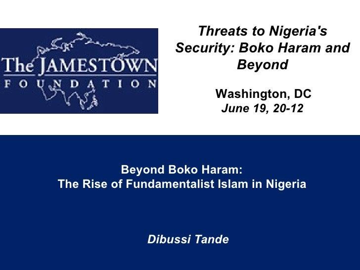 Boko haram  rise and spread of fundamentalist islam in nigeria final