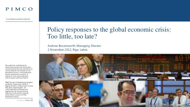Your Global Investment Authority                                                  Policy responses to the global economic ...