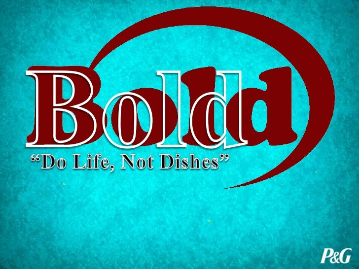 Promotional and Advertising Strategy for Bold (P&G's Cinch) -- Presentation