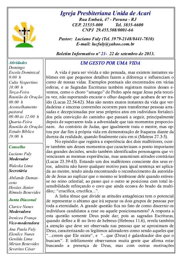 Igreja Presbiteriana Unida de Acari Rua Embaú, 47 - Pavuna - RJ CEP. 21535-000 Tel. 3835-6600 CNPJ 29.455.508/0001-66 Past...