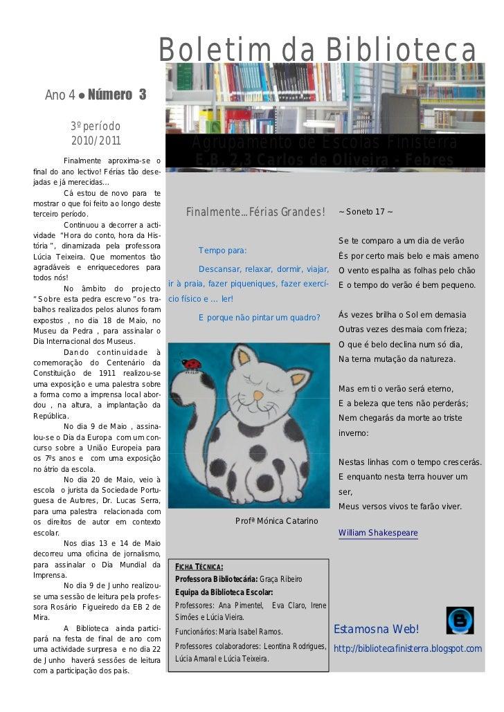 Boletim da Biblioteca   Ano 4 ● Número 3           3º período           2010/2011                           Agrupamento de...
