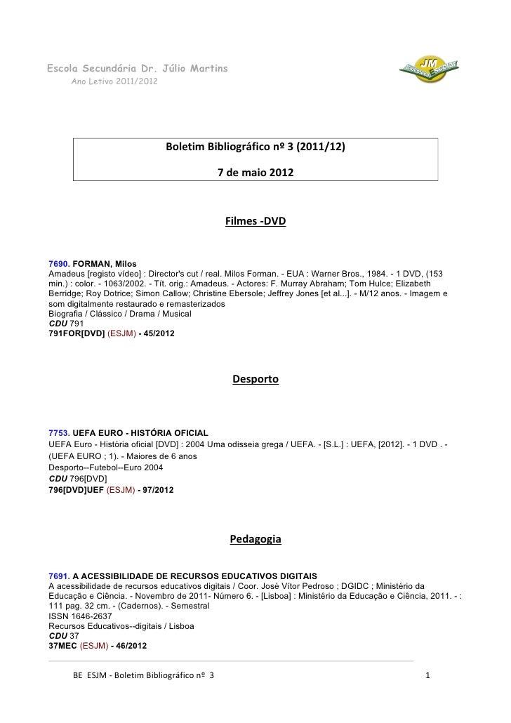 Escola Secundária Dr. Júlio Martins     Ano Letivo 2011/2012                               Boletim Bibliográfico nº 3 (201...