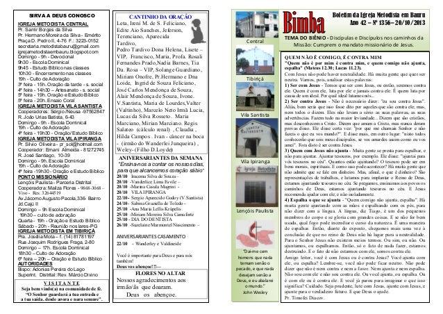 Boletim da Igreja Metodista em Bauru Ano 42 – Nº 1356– 20/10/2013 TEMA DO BIÊNIO - Discípulas e Discípulos nos caminhos da...