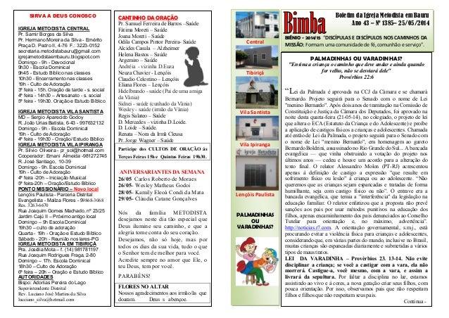 """Boletim da Igreja Metodista em Bauru Ano 43 – Nº 1385– 25/05/2014 BIÊNIO - 2014/15 """"DISCÍPULAS E DISCÍPULOS NOS CAMINHOS D..."""