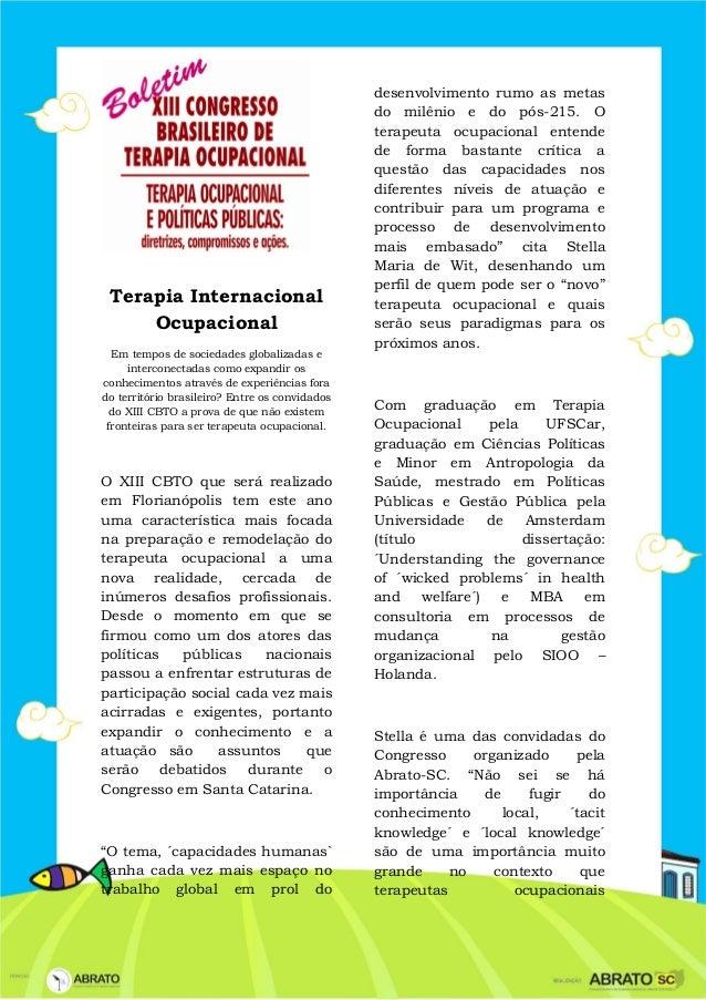 Terapia Internacional Ocupacional Em tempos de sociedades globalizadas e interconectadas como expandir os conhecimentos at...