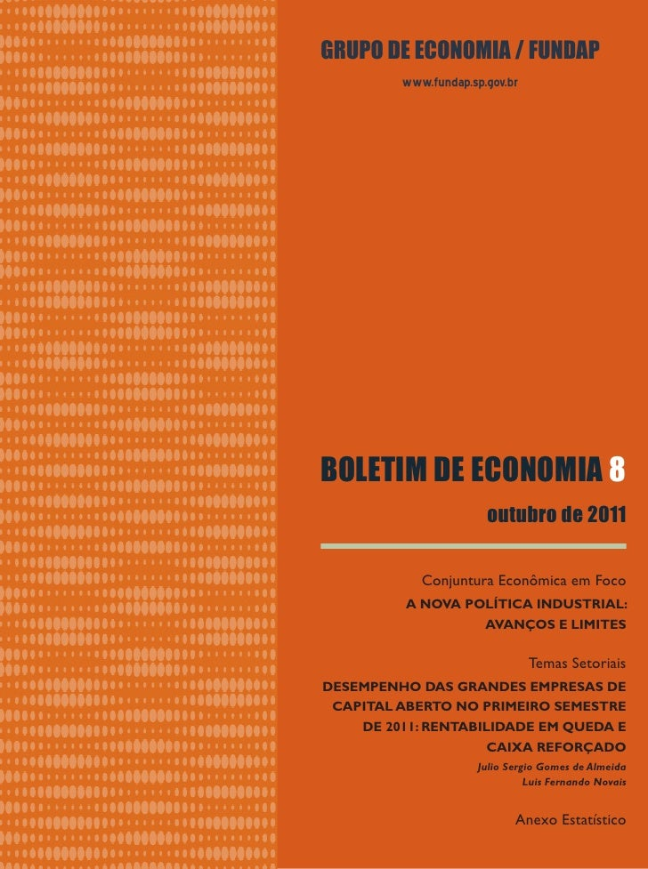 GRUPO DE ECONOMIA / FUNDAP         www.fundap.sp.gov.brBOLETIM DE ECONOMIA 8                       outubro de 2011        ...