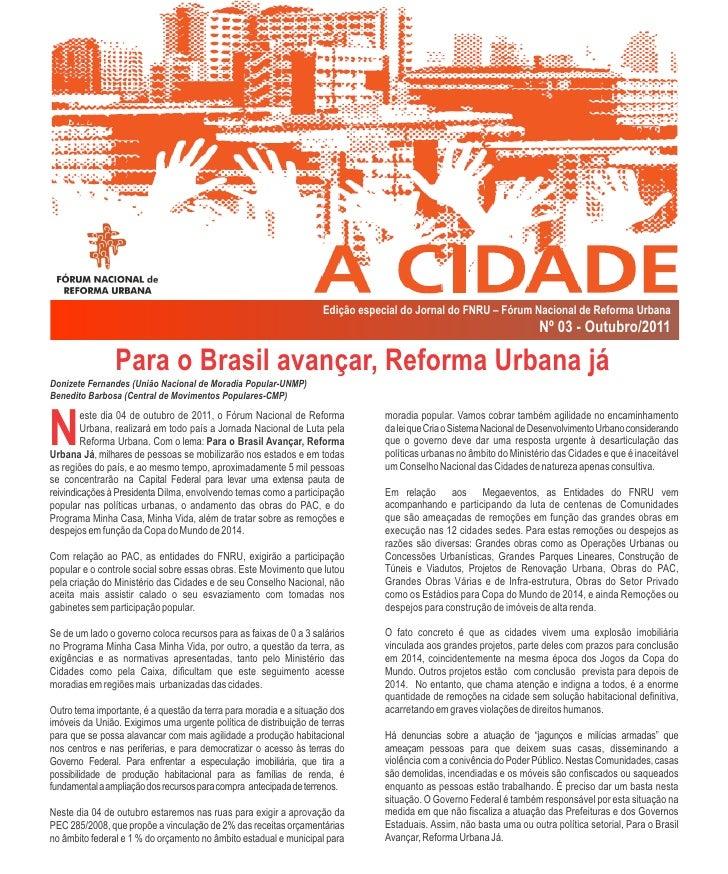Edição especial do Jornal do FNRU – Fórum Nacional de Reforma Urbana                                                      ...