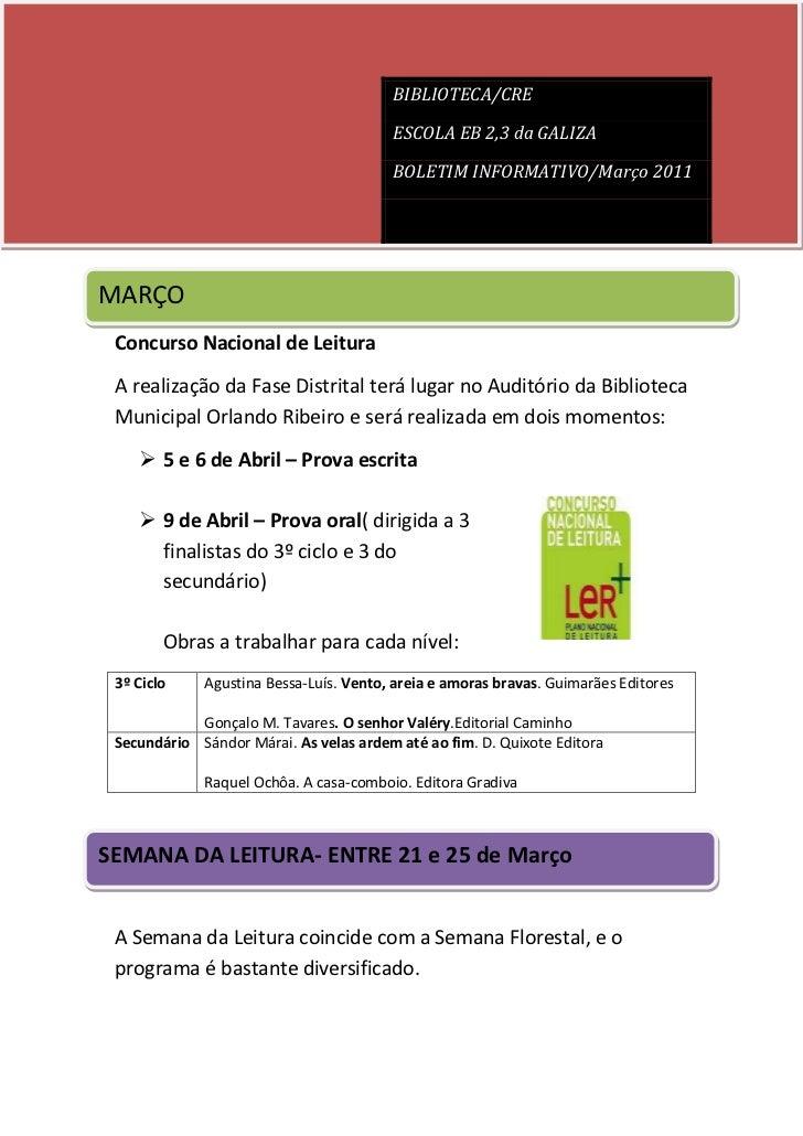 MARÇO<br />CBIBLIOTECA/CREESCOLA EB 2,3 da GALIZABOLETIM INFORMATIVO/Março 2011oncurso Nacional de Leitura<br />A realizaç...