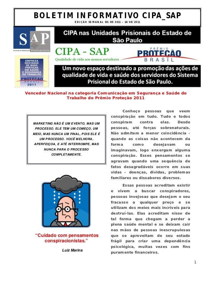 BOLETIM INFORMATIVO CIPA_SAP                         ED I Ç ÃO S E M AN A L 0 8 / 0 8 / 2 0 1 1 – 1 4 / 0 8 /2 0 1 1Venced...