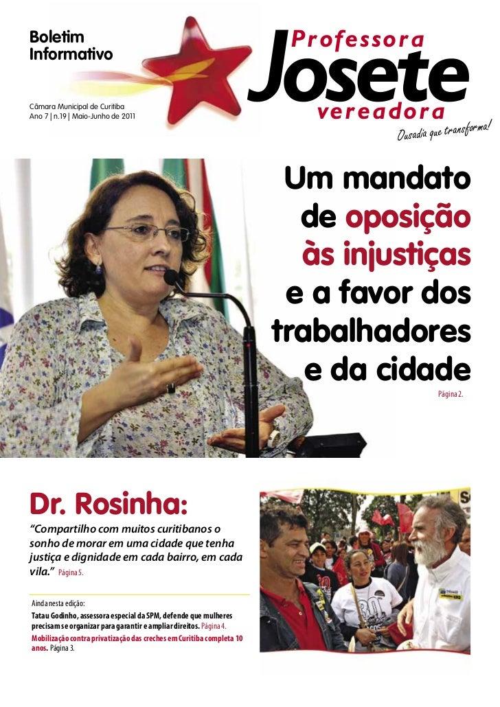 Boletim                                            ProfessoraInformativoCâmara Municipal de CuritibaAno 7 | n.19 | Maio-Ju...